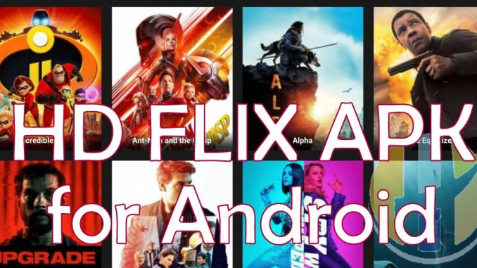 HDFlix Apk Pro Android for PC