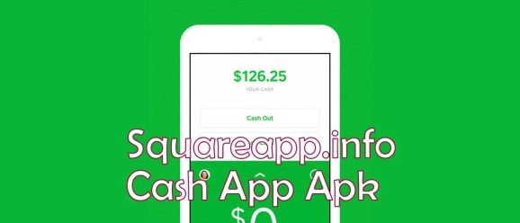Squareapp.info cash App Apk Android