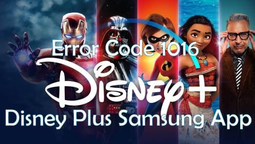 Error Code 1016 Disney Plus Samsung TV
