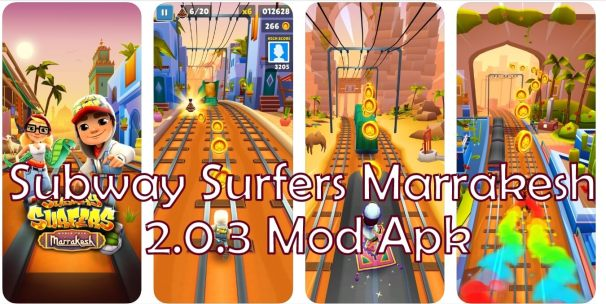 Subway Surfers Marrakesh 2.0.3 Mod apk