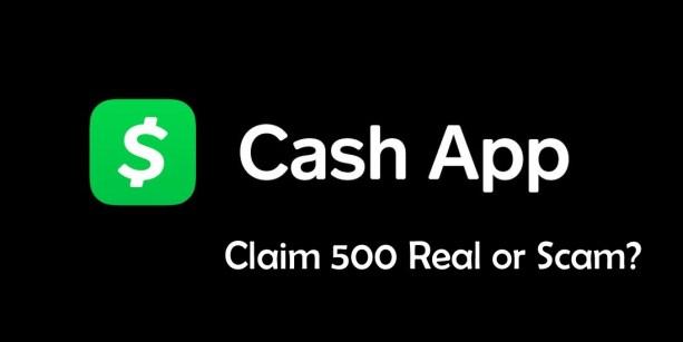 Cash App Claim.com 500 real or scam