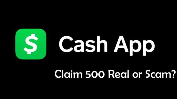 Cash App Claim.com 500 real or scam