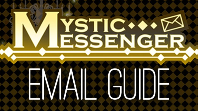 Mystic Messenger Email Guide