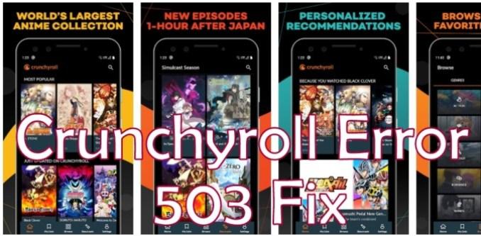 Crunchyroll Error 503 Fix