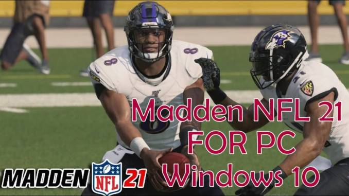 Madden NFL 21 For PC Windows 10
