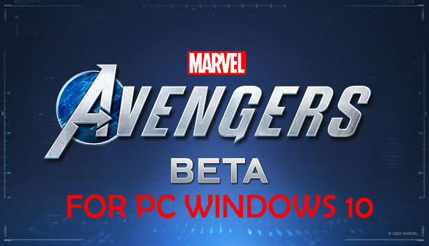 marvels avengers beta for pc windows 10 Computers