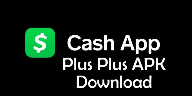 cash App Plus Plus Apk