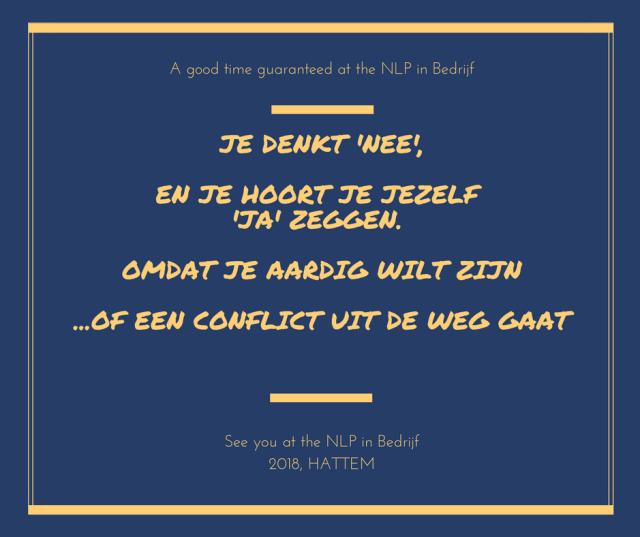Je denkt nee en je hoort je jezelf ja zeggen Axis Consultancy nlp in bedrijf in nederland