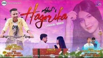 Hagorika Lyrics By Ashif
