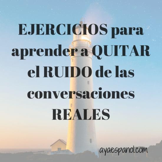 EJERCICIOS-QUITA-RUIDOS