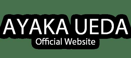 AYAKA UEDA Official Website