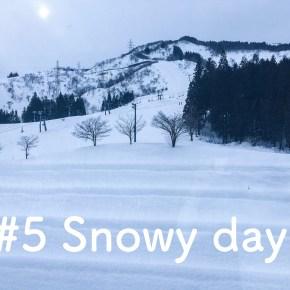 #5 Snowy day
