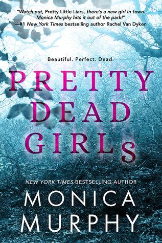 Review: Pretty Dead Girls by Monica Murphy