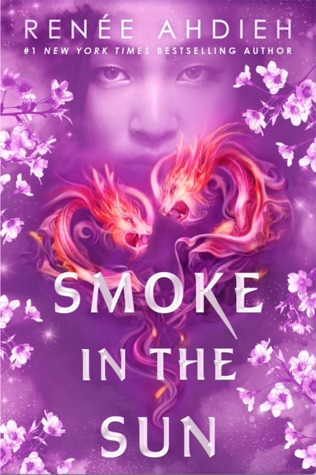 Review: Smoke in the Sun by Renee Ahdieh (Flame in the Mist #2)