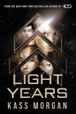Review: Light Years by Kass Morgan (Light Years #1)