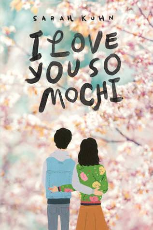 Review: I Love You So Mochi by Sarah Kuhn