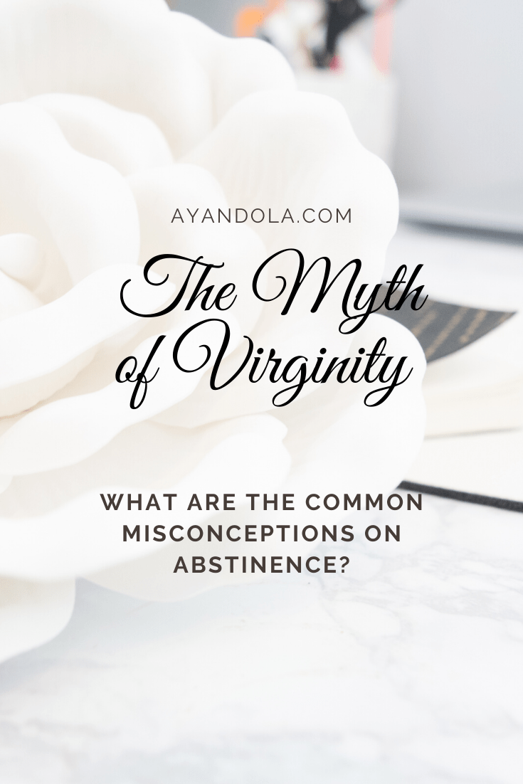 THE MYTH OF VIRGINITY