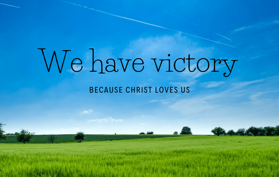 Victory in Christ