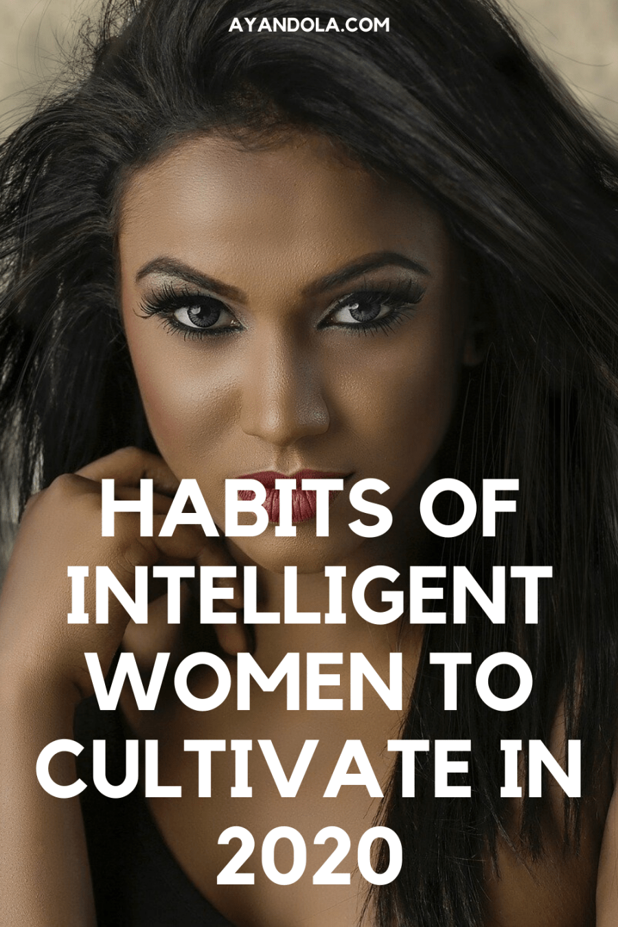 habits of intelligent women to cultivate this 2020