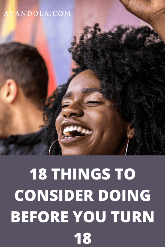things to do before you turn 18
