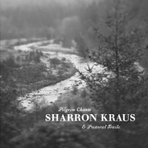 Sharron Kraus-Pilgrims Chants-A Year In The Country
