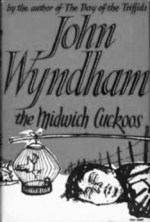 The Midwich Cuckoos-John Wyndham-A Year In The Country