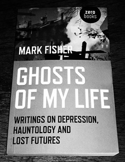 250-Mark-Fisher-Ghosts-Of-My-Life-Zero-Books-hauntology-A-Year-In-The-Country-442x575