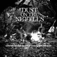 Dust On The Nettles-A Year In The Country