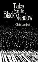 Tales-from-the-Black-Meadow-Chris-Lamber-Nigel-Wilson-book-front-cover