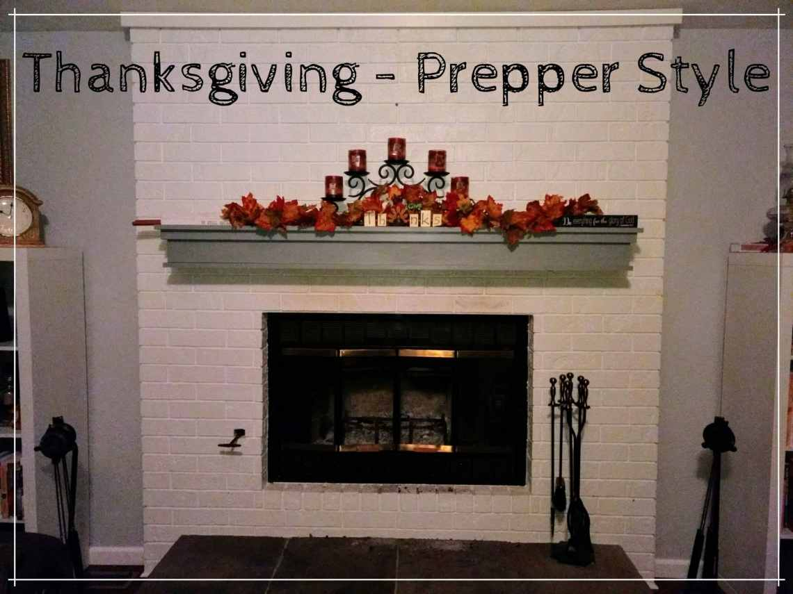 Thanksgiving Prepper Style