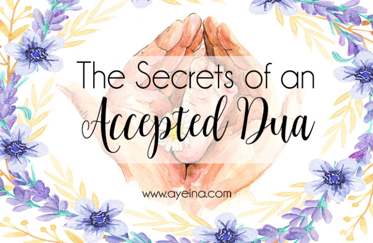 gratitude journal, dua, complete list of duas in Quran, Secrets of an Accepted Dua, rayeesa tabassum, guest writer, make dua for others, best times to make dua, reference of ahadith, Visionaire Online, dream duas, effective supplications, masnoon duas, doa, supplicate to Allah, Ya Allah, du'aa