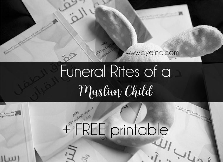 a mother's death is an irreparable loss, but the order of creations according to the wisdom of god, demands that every living creature should one day leave this world. Funeral Of A Child In Islam Islamic Resources On Death Ayeina