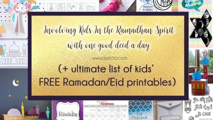 Involving Kids in the Ramadan Spirit (+ FREE printables)