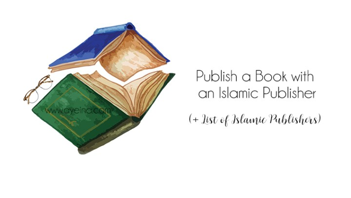 How to Publish a Book as a Muslim Writer