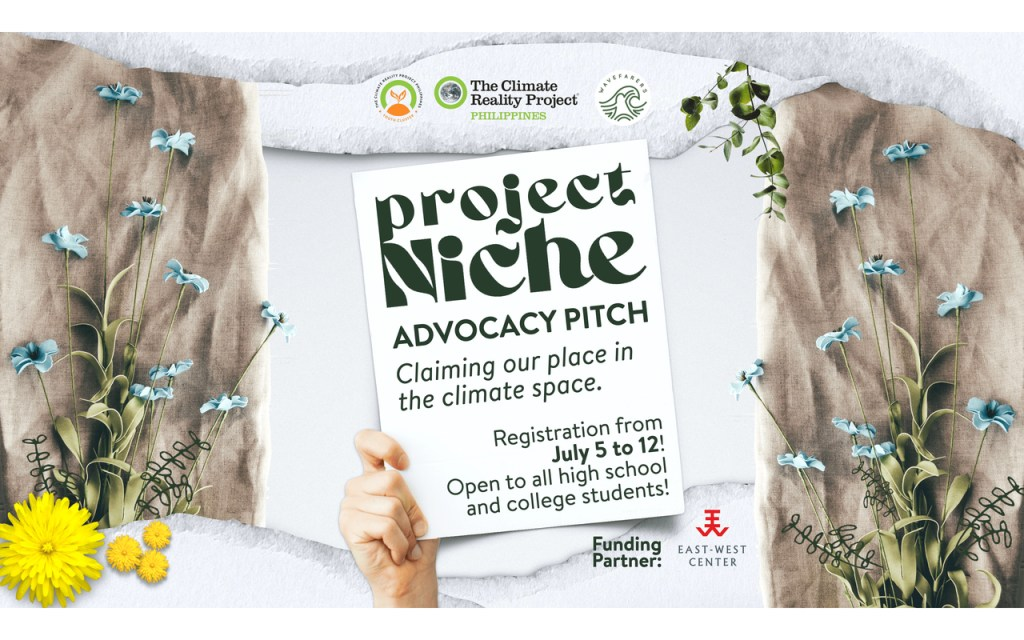 Climate Reality PH, East-West Center, open applications for Project Niche