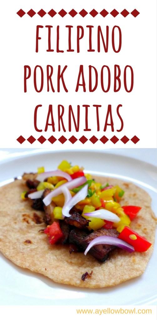 Filipino Pork Adobo Carnitas with homemade tortillas