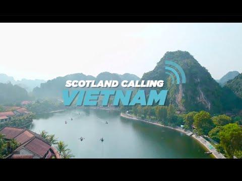 Scotland Calling...Vietnam