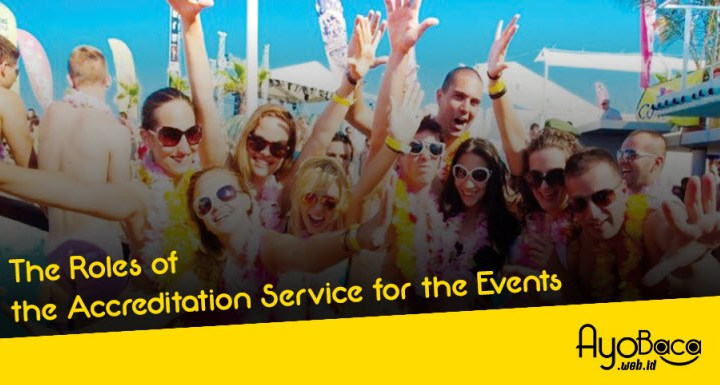 The Roles of the Accreditation Service for the Events