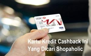 Kartu Kredit Cashback HSBC