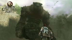 Shadow of the Colossus Part 1