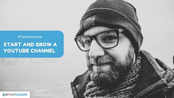 passive income businesses option four, start and grow a youtube channel image