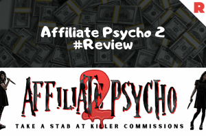 Affiliate Psycho 2 Review By Lee Murray