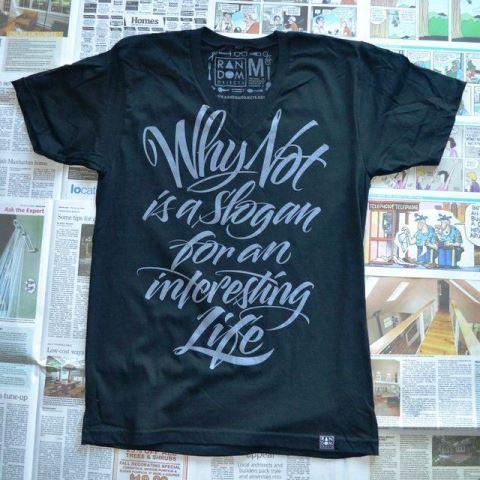 27 contoh kaos dengan desain keren - Desain kaos keren - Why not is a slogan