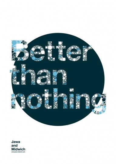 46 Contoh Poster Desain Inspiratif - Poster-inspiratif-tentang-Better-than-Nothing