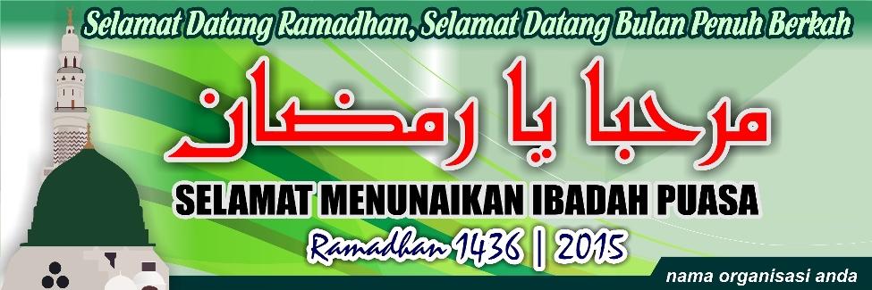 7 Desain Banner Spanduk Ramadhan 1436 2015 Menyambut Puasa