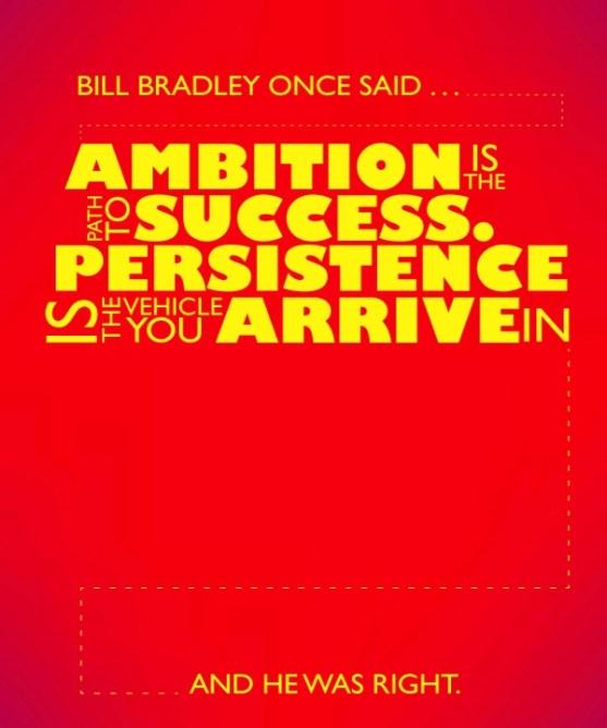 17 Desain Poster Motivasi yang Unik - Bill Bradley Quote