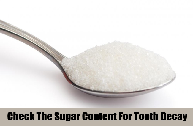 Check The Sugar Content For Tooth Decay