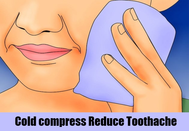 Cold compress Reduce Toothache