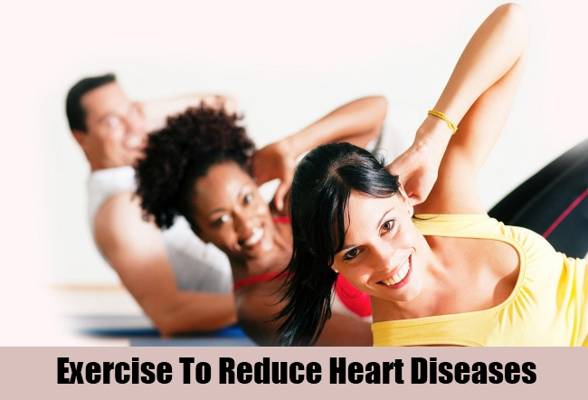 Exercise To Reduce Heart Diseases