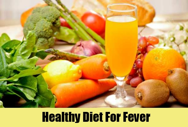Healthy Diet For Fever
